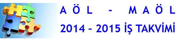 Mesleki Açık Öğretim Lisesi 2014-2015 İş Takvimi