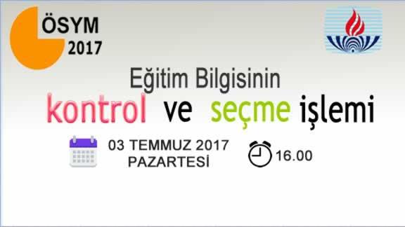 2017 ÖSYS: Sistemdeki eğitim bilgilerinin adaylar tarafından kontrolü ve eğitim bilgisi seçme işlemi