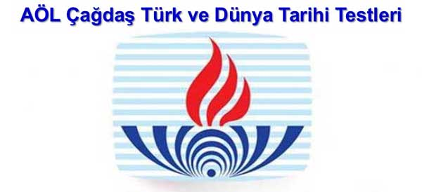 AÖL Çağdaş Türk ve Dünya Tarihi 1 Online Test 3