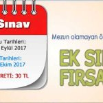 EK Sınav Başvuru ve Sınav Tarihleri Değişti: Başvurular 25-28 Eylül 2017 tarihinde