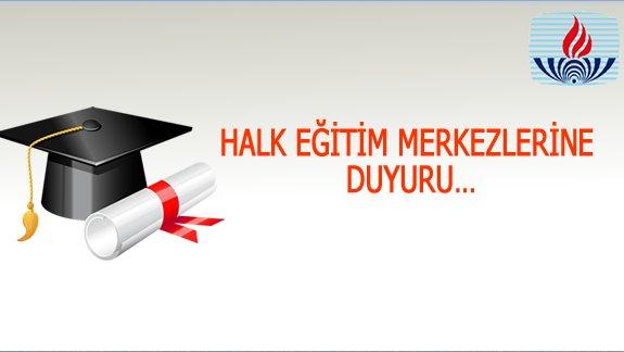 Halk Eğitim Merkezleri isteyene mezun olabilirlik yazısı verecek