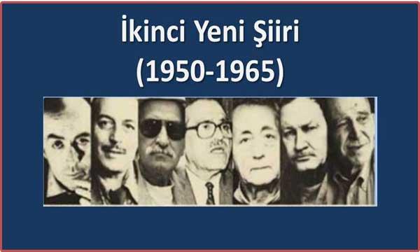 İkinci Yeni Şiiri ve Şairleri (1954 – 1964)
