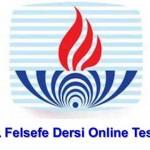 Açık Öğretim Lisesi Felsefe 1 Online Testleri