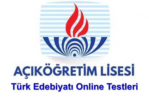 Açık Lise Türk Edebiyatı 4 Online Test 9