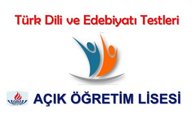 Açık Lise (544) Türk Dili ve Edebiyatı Testlerine 8-9 Temmuz 2018 sınav soruları ile devam ediyoruz