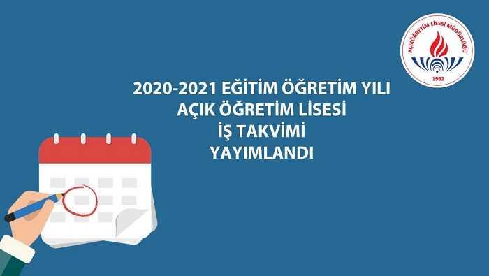 2020 – 2021 Eğitim Öğretim Yılı Açık Öğretim Lisesi İş Takvimi Yayınlandı