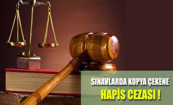 Sınav Kopya Çekene ve Çektirene Hapis Cezası