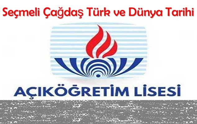 Açık Lise Seçmeli Çağdaş Türk ve Dünya Tarihi 1 Test 2