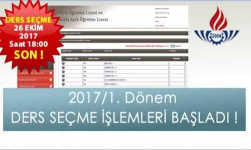 2017 / 1. dönem ders seçimi başladı, 26 Ekim son.