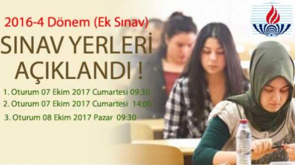 2016-4. Dönem Ek Sınav Sınav Giriş Yerleri Açıklandı!