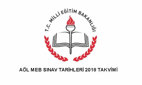 2018 MEB sınav takvimini açıklandı, AÖL 2. dönem sınav tarihi 17-18 Mart 2018